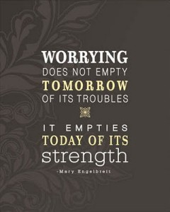Worrying-Does-Not-Empty-Tomorrow